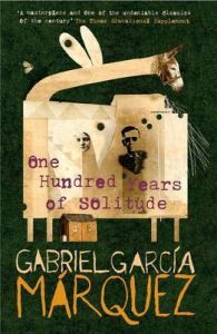 One Hundred Years of Solitude: Book by Gabriel Garcia Marquez