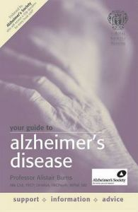 Your Guide to Alzheimer's Disease: Book by Alistair Burns