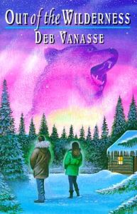 Out of the Wilderness: Book by Deb Vanasse