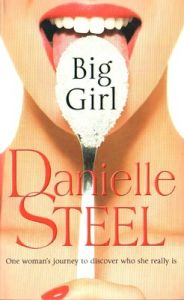 Big Girl (English) (Paperback): Book by Danielle Steel