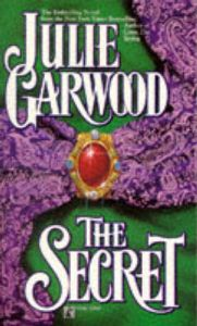 The Secret: Book by Julie Garwood