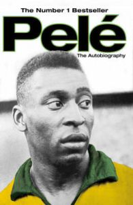 Pele: The Autobiography: Book by Pele