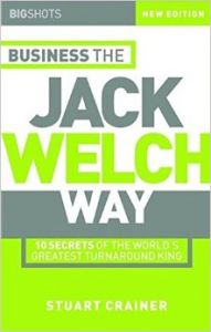 Big Shots: 10 Secrets of the World's Greatest Turnaround King - Business the Jack Welch Way (Big Shots Series) (English) 2nd Edition (Paperback): Book by Stuart Crainer