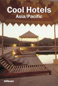 Cool Hotels: Asia/Pacific: Book by Llorenc Bonet