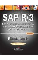 SAP R/3 Black Book: SAP Architecture, Administration, Basis, Abap Programming with Mm and Sd Modules: Book by Dreamtech Software Teams