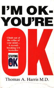 I'm Ok, You're Ok (English) (Paperback): Book by Thomas A. Harris