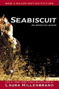 Seabiscuit: Book by Laura Hillenbrand