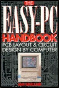 The Easy-PC Handbook - PCB Layout and Circuit Design by Computer (English) (Paperback): Book by Sinclair