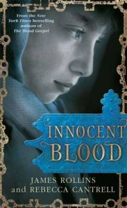 Innocent Blood: Book by James Rollins