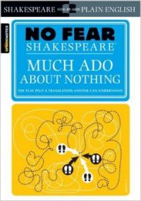 Much Ado About Nothing (No Fear Shakespeare): Book by John Crowther