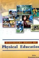 Biological Basis of Physical Education: Book by Shamshad Ahmed
