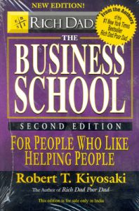 Rich Dad's the Business School: Book by Robert T. Kiyosaki
