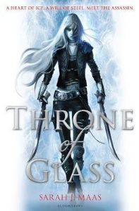 Throne Of Glass: Book by Sarah J. Maas