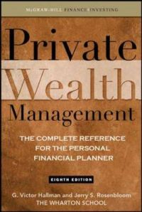 Private Wealth Management: The Complete Reference for the Personal Financial Planner: Book by G.Victor Hallman