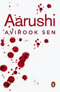 Aarushi: Book by Avirook Sen
