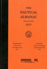 The Nautical Almanac for the Year 2013