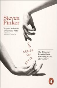 The Sense of Style: The Thinking Person's Guide to Writing in the 21st Century (Paperback): Book by Steven Pinker