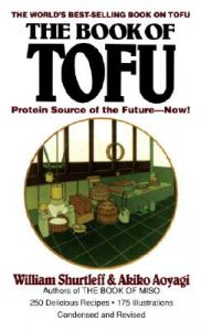 Book of Tofu #: Book by William Shurtleff