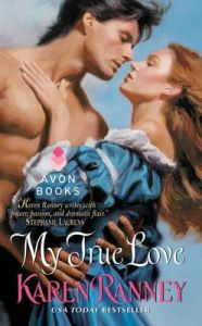 My True Love: Book by Karen Ranney