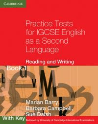 Practice Tests for IGCSE English as a Second Language: Reading and Writing Book 1, with Key: Bk. 1: Book by Marian Barry