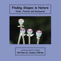 Finding Shapes in Nature: In and Around Water: Book by Jeanne O'Brien