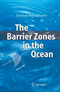 The Barrier Zones in the Ocean (English) 3rd Edition (Hardcover): Book by I.O. Murdmaa