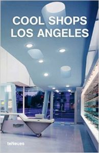 Los Angeles (Cool Shops) (English) (Paperback): Book by Karin Mahle