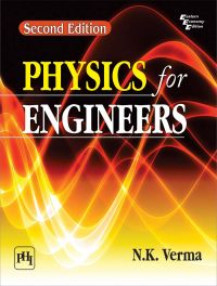 Physics for Engineers: Book by VERMA N.K.