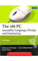 The X86 PC : Assembly Language, Design, and Interfacing: Book by Mazidi