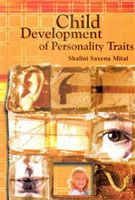 Child: Development of Personality Traits: Book by Shalini Saksena