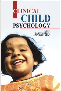 Clinical Child Psychology: Book by Radhey Shyam