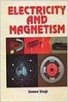 Electricity and Magnetism, 2013 (English): Book by Seema Singh