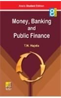Money, Banking and Public Finance: Book by T.N. Hajela