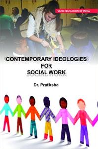 Contemporary Ideologies of Social Work (English) (Paperback): Book by Dr. Pratiksha