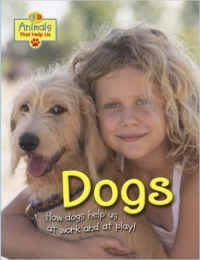 Dogs (Animals That Help Us) (English) (Paperback): Book by Jean Coppendale
