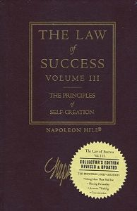 The Law Of Success, Vol. 3: The Principles Of Self-creation (English) 1st Edition: Book by Napoleon Hill