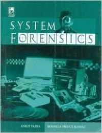 System Forensics, 1/e PB 1st Edition: Book by Ankit Fadia