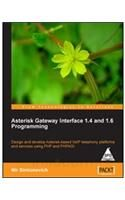 Asterisk Gateway Interface 1.4 and 1.6 Programming 1st Edition: Book by Nir Simionovich