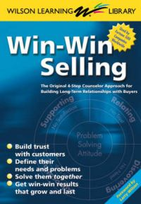Win-Win Selling:The Original 4-Step Counselor Approach for Building Long-Term Relationships with Buyers (English) 1st Edition: Book by Larry Wilson, Wilson Learning