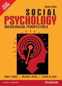 Social Psychology : Sociological Perspectives (English) 2nd Edition (Paperback): Book by Jeffrey W. Lucas, Melissa A. Milkie, David E. Rohall