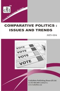 MPS004 Comparative Politics : Issues And Trends (IGNOU Help book for MPS-004 in English Medium): Book by GPH Panel of Experts