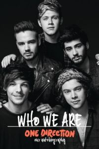 Who We Are : Our Autobiography (English) (Hardcover): Book by One Direction