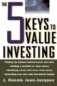 The 5 Keys to Value Investing: Book by J.Dennis Jean-Jacques