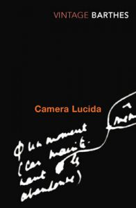 Camera Lucida : Book by Roland Barthes