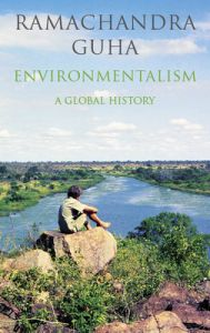 Environmentalism : A Global History (English) (Hardcover): Book by Ramachandra Guha