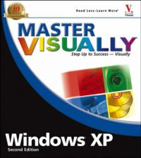 Master Visually Windows XP: Service Pack 2: Book by Rob Tidrow