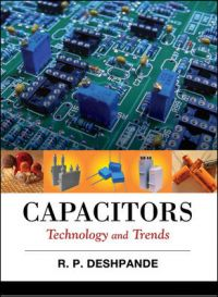 Capacitors: Technology and Trends: Book by R. P Deshpande