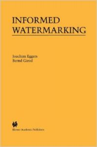 Informed Watermarking (English) (Hardcover): Book by Joachim Eggers