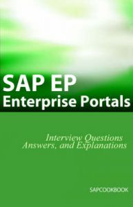 SAP Ep: SAP Enterprise Portals Interview Questions, Answers, and Explanations (English) 1st Edition: Book by Jim Stewart