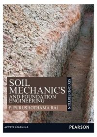 Soil Mechanics and Foundation Engineering (English) 2nd Edition (Paperback): Book by P. Purushothama Raj
